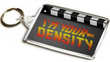 Back to the Future Quote Jumbo Keyring.  I'm Your Density
